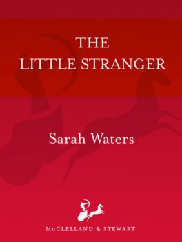 The Little Stranger, Sarah Waters