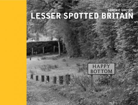 Lesser Spotted Britain, Dominic Greyer