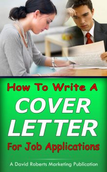 How To Write a Cover Letter For Job Applications, David Roberts