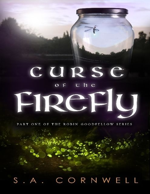 Curse of the Firefly, S.A.Cornwell