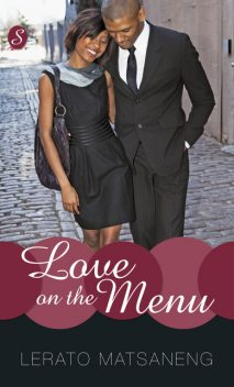 Love on the Menu, Lerato Matsaneng