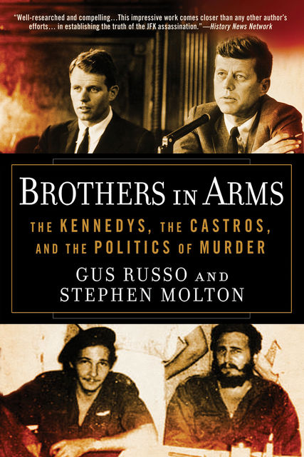 Brothers in Arms, Gus Russo, Stephen Molton