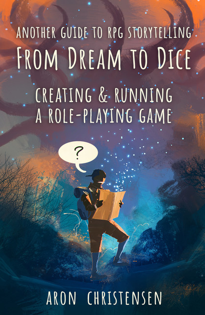 From Dream to Dice, Aron Christensen