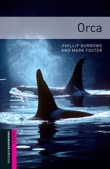 Orca, Phillip Burrows, Mark Foster