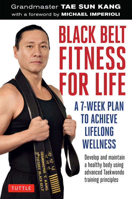 Black Belt Fitness for Life, Grandmaster Tae Sun Kang