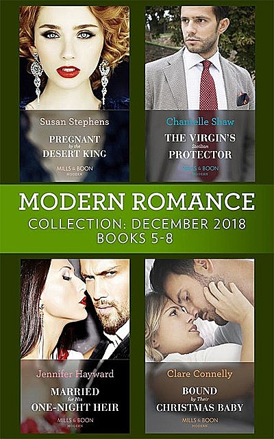 Modern Romance December Books 5–8, Chantelle Shaw, Susan Stephens, Jennifer Hayward, Clare Connelly