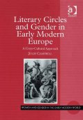 Literary Circles and Gender in Early Modern Europe, Julie Campbell