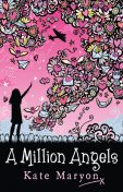 A MILLION ANGELS, Kate Maryon