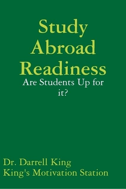 Study Abroad Readiness: Are Students Up for It?, Darrell King