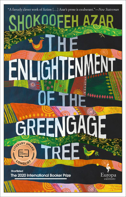 The Enlightenment of the Greengage Tree, Shokoofeh Azar