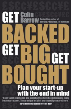 Get Backed, Get Big, Get Bought, Colin Barrow