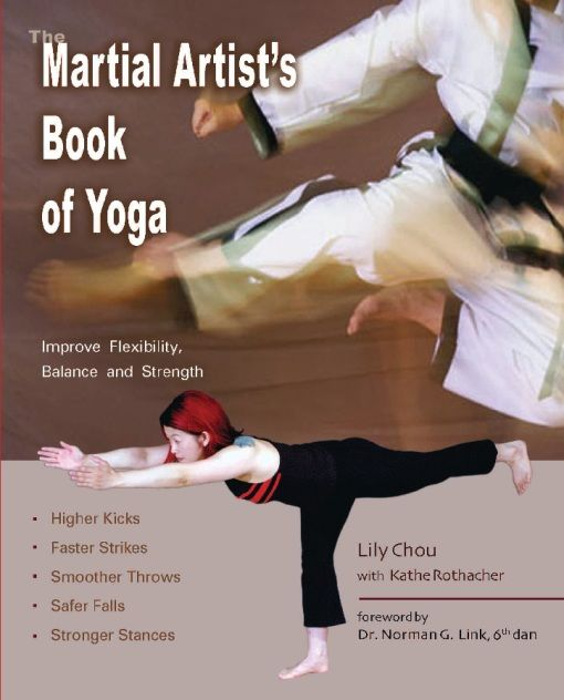 The Martial Artist's Book of Yoga, Lily Chou