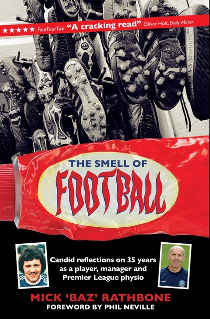 The Smell of Football, Mick Baz Rathbone