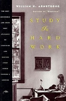 Study Is Hard Work, William H.Armstrong