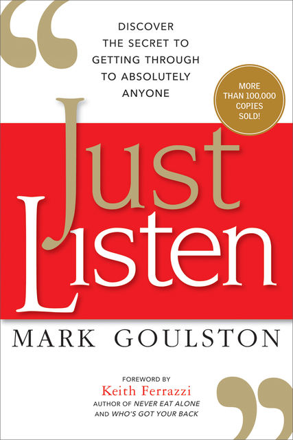Just Listen, Mark Goulston
