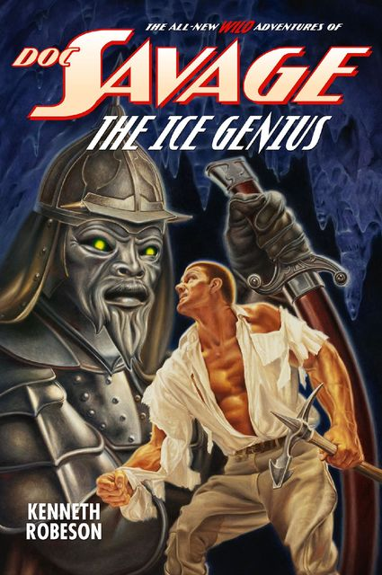 Doc Savage: The Ice Genius, Kenneth Robeson