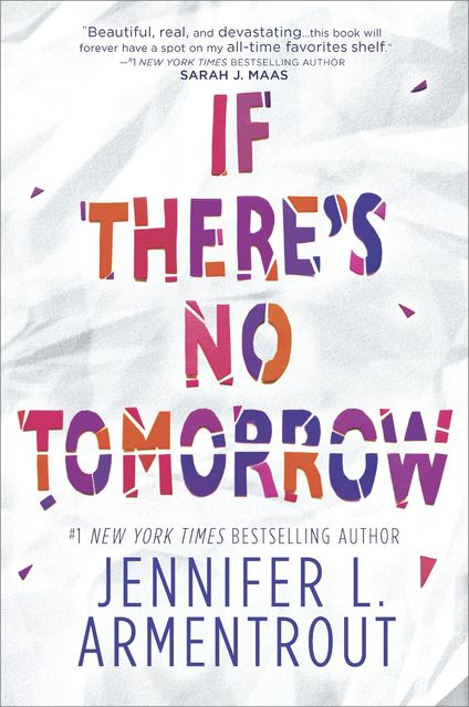 If There's No Tomorrow, Jennifer L. Armentrout