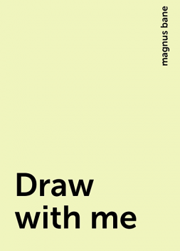 Draw with me, magnus bane
