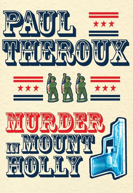 Murder in Mount Holly, Paul Theroux