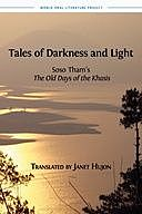 Tales of Darkness and Light: Soso Tham's The Old Days of the Khasis, Soso Tham