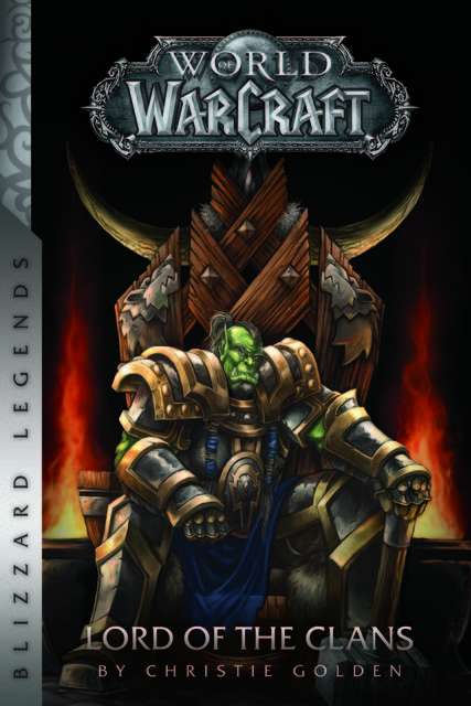 WarCraft – 7. Lord of the Clans,