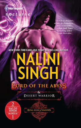 Lord of the Abyss & Desert Warrior, Nalini Singh