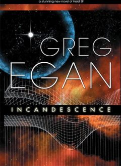 Incandescence, Greg Egan