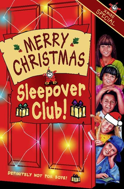 Merry Christmas, Sleepover Club: Christmas Special (The Sleepover Club, Book 36), Sue Mongredien