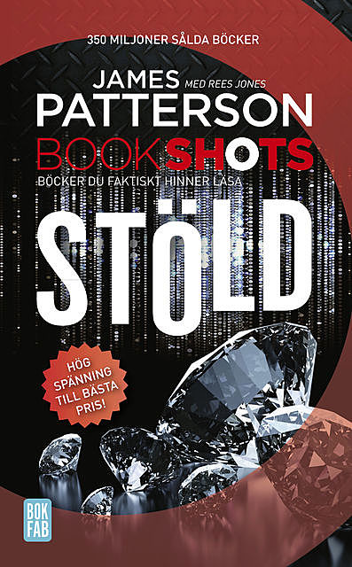 Bookshots: Stöld, James Patterson, Rees Jones