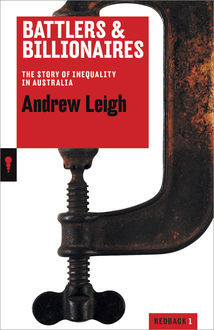 Battlers and Billionaires, Andrew Leigh