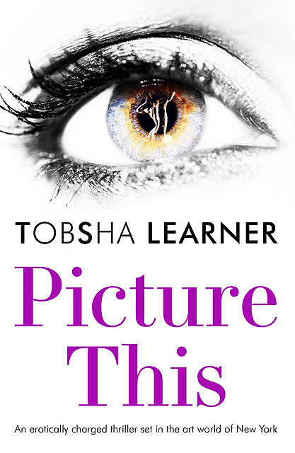 Picture This, Tobsha Learner