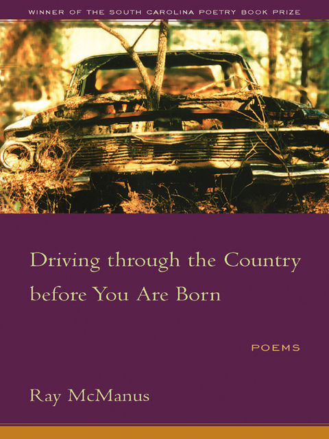 Driving through the Country before You Are Born, Ray McManus