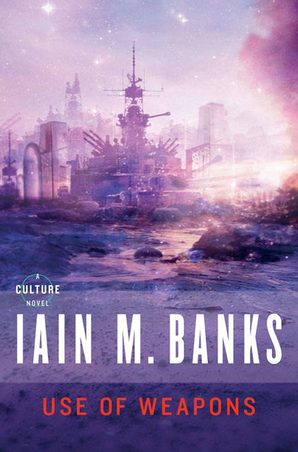 Use of Weapons, Iain Banks
