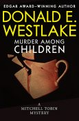 Murder Among Children, Donald E Westlake