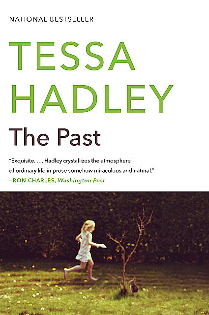 The Past, Tessa Hadley
