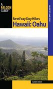 Best Easy Day Hikes Hawaii: Oahu, Suzanne Swedo