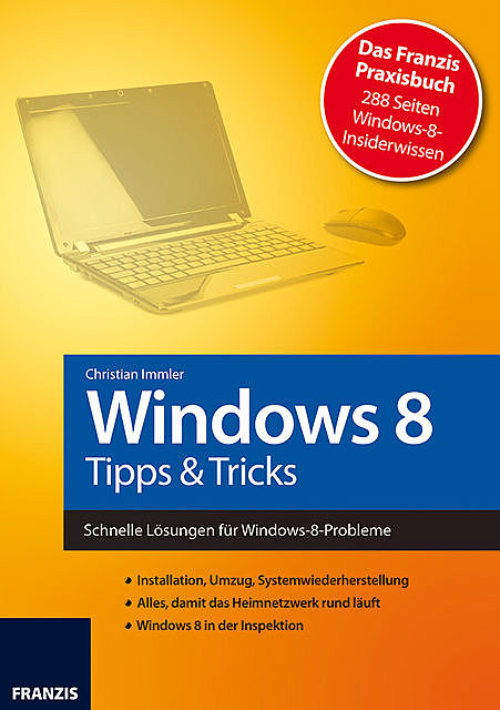 Windows 8 – Tipps & Tricks, Christian Immler