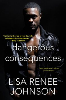 Dangerous Consequences, Lisa Johnson