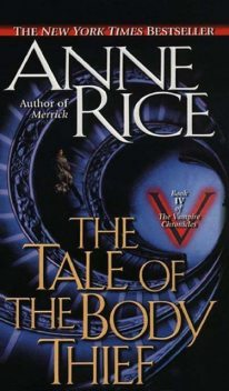 The tale of the body thief, Anne Rice