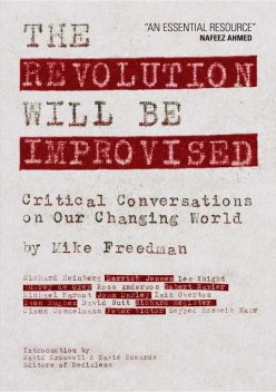 The Revolution Will Be Improvised, Mike Freedman