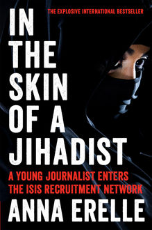 In the Skin of a Jihadist, Anna Erelle, Erin Potter