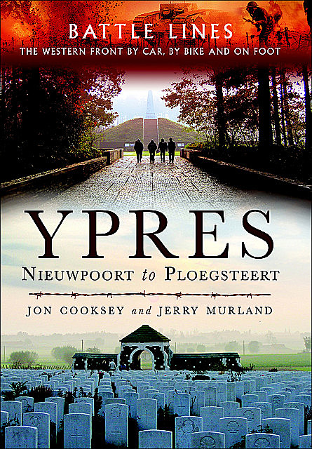 Battle Lines Ypres, Jerry Murland, Jon Cooksey