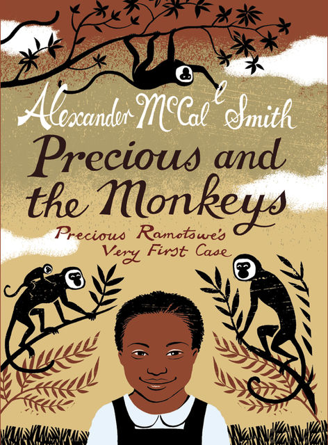 Precious and the Monkeys, Alexander McCall Smith