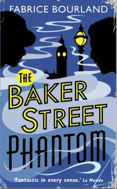 The Baker Street Phantom, Fabrice Bourland