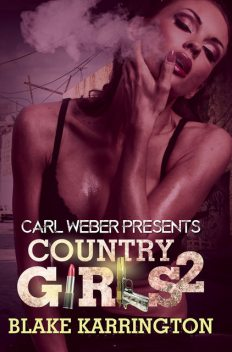 Country Girls 2, Blake Karrington