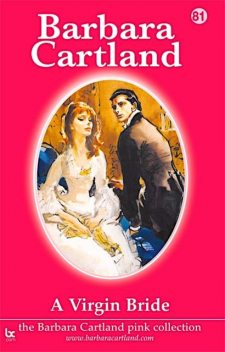 A Virgin Bride, Barbara Cartland