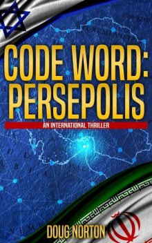 Code Word: Persepolis, Doug Norton