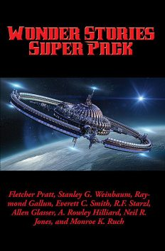 Wonder Stories Super Pack, Stanley Weinbaum
