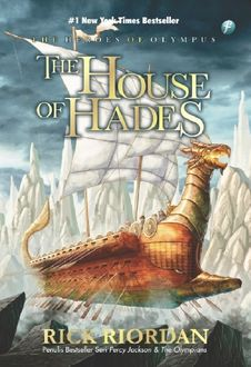 The House of Hades. The Heroes of Olympus, Rick Riordan