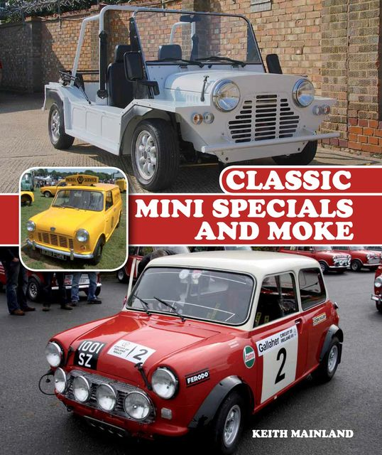 Classic Mini Specials and Moke, Keith Mainland